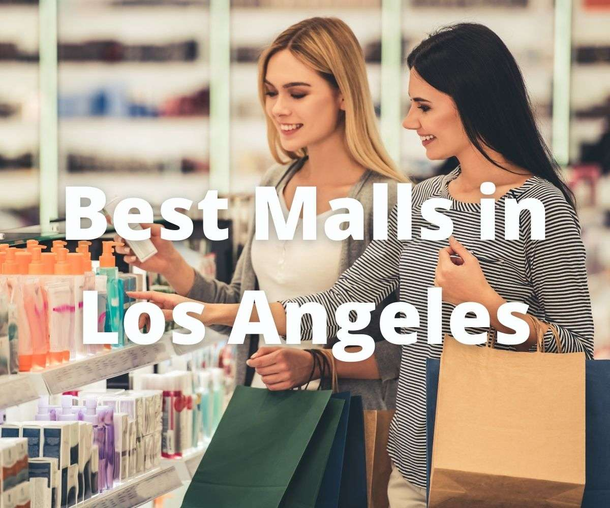 best-shopping-malls-in-los-angeles-ca