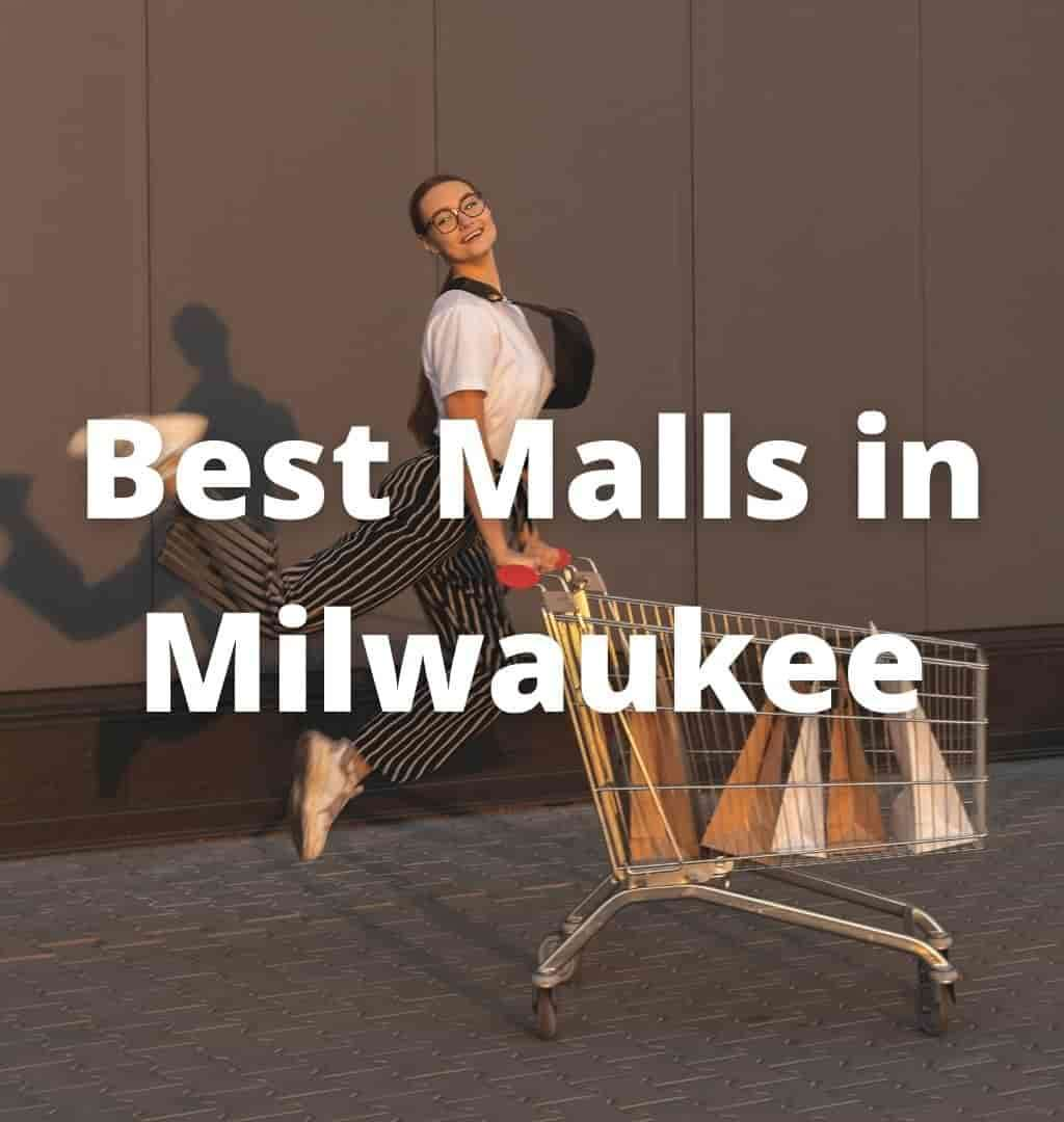 best-shopping-malls-in-milwaukee-wi