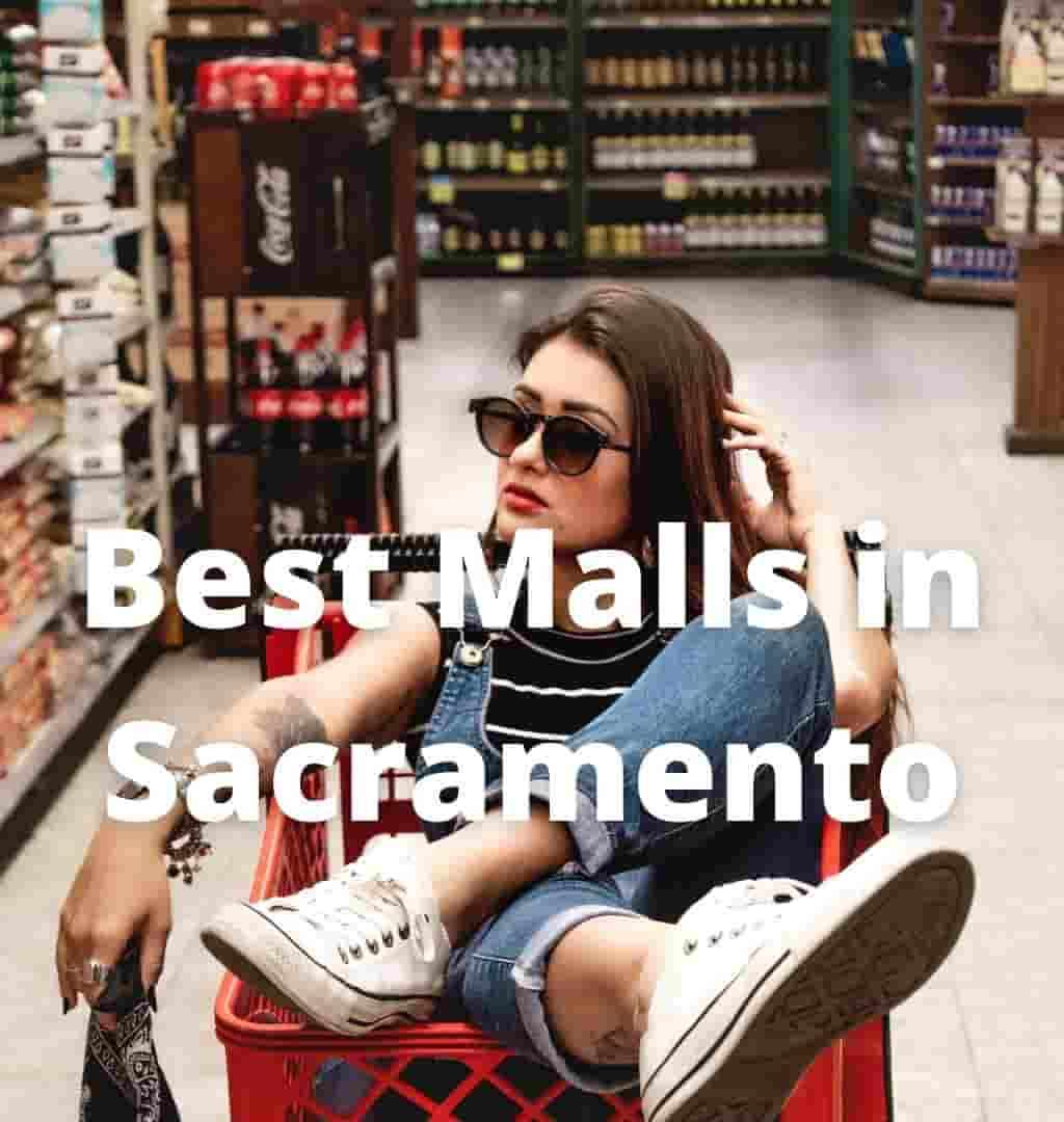 best-shopping-malls-in-sacramento-ca