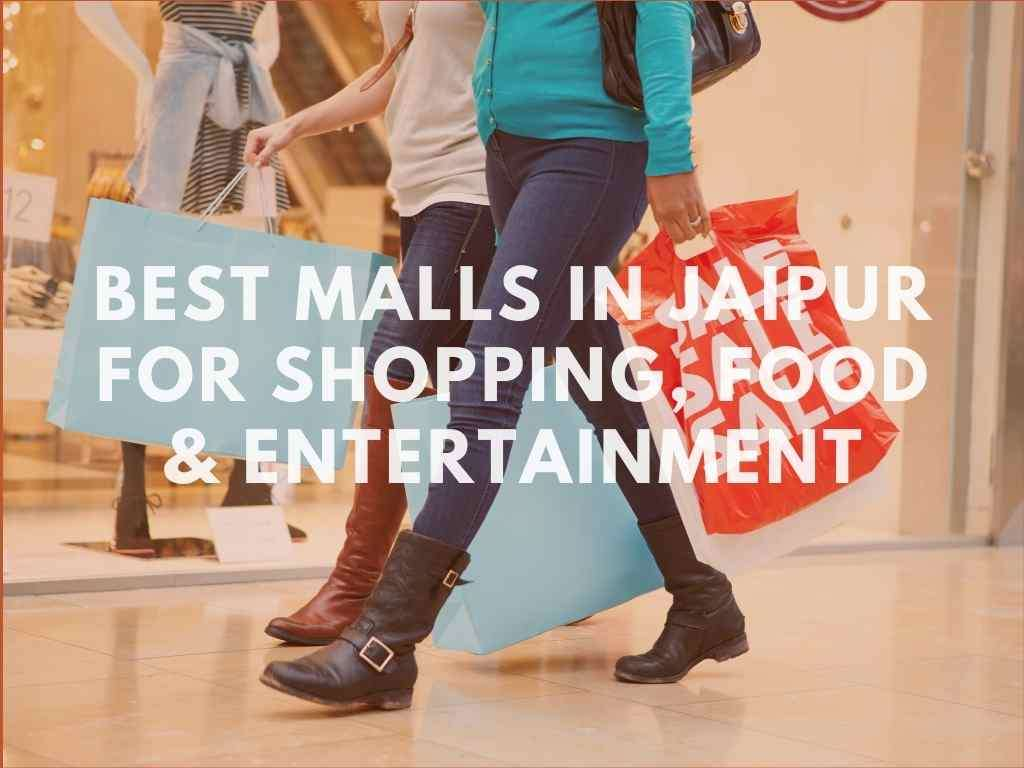 c-Best malls in Jaipur for shopping, food and entertainment.jpg