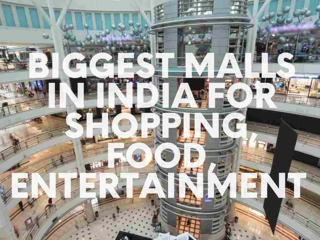 2-Largest and Biggest Malls in India for shopping, food, entertainment.jpg