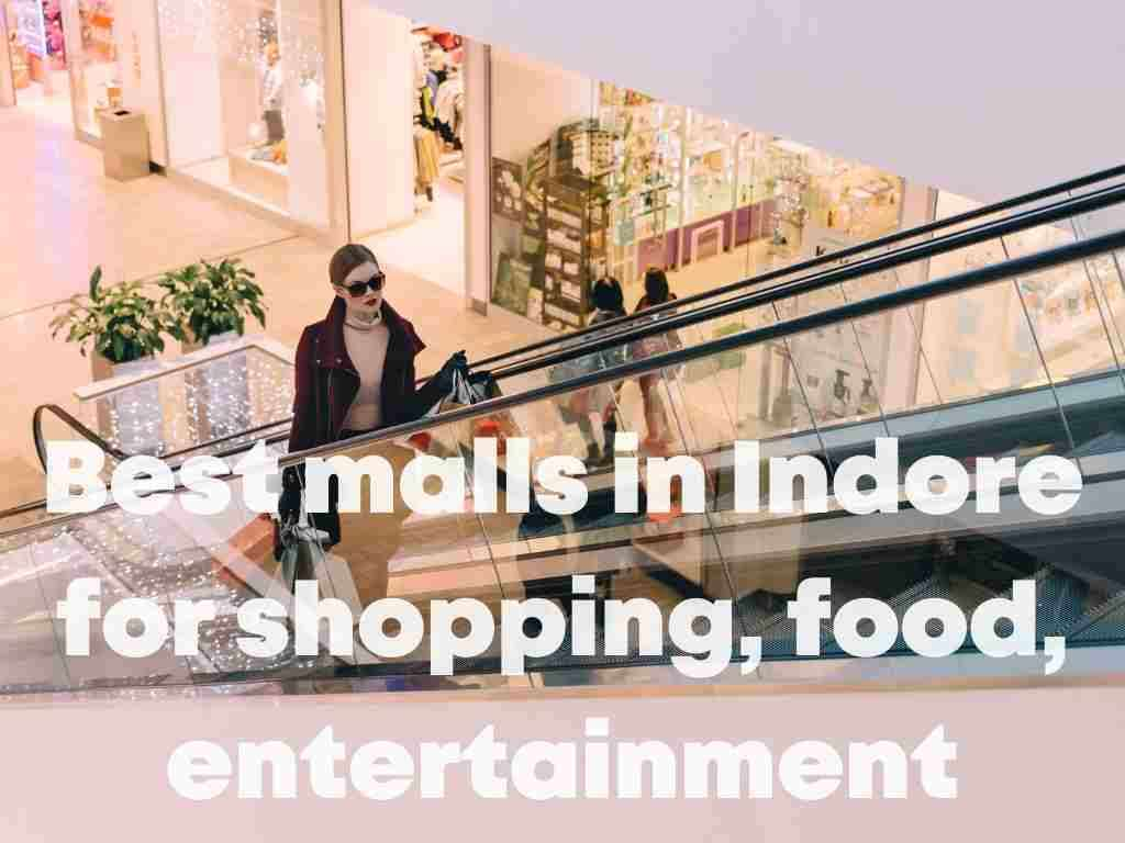 0-Best malls in Indore for shopping, food, entertainment.jpg