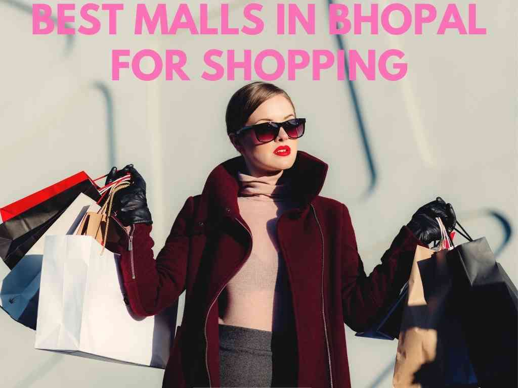 9-BEST MALLS IN BHOPAL FOR SHOPPING, FOOD, ENTERTAINMENT, & MOVIE.jpg
